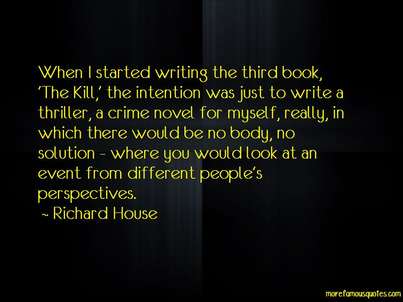 Richard House Quotes Pictures 3