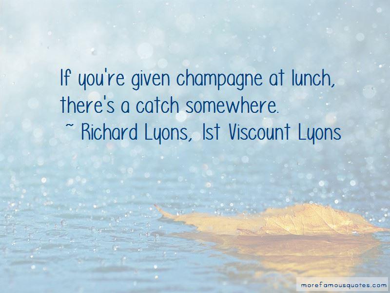 Richard Lyons, 1st Viscount Lyons Quotes