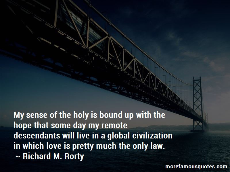 Richard M. Rorty Quotes Pictures 3