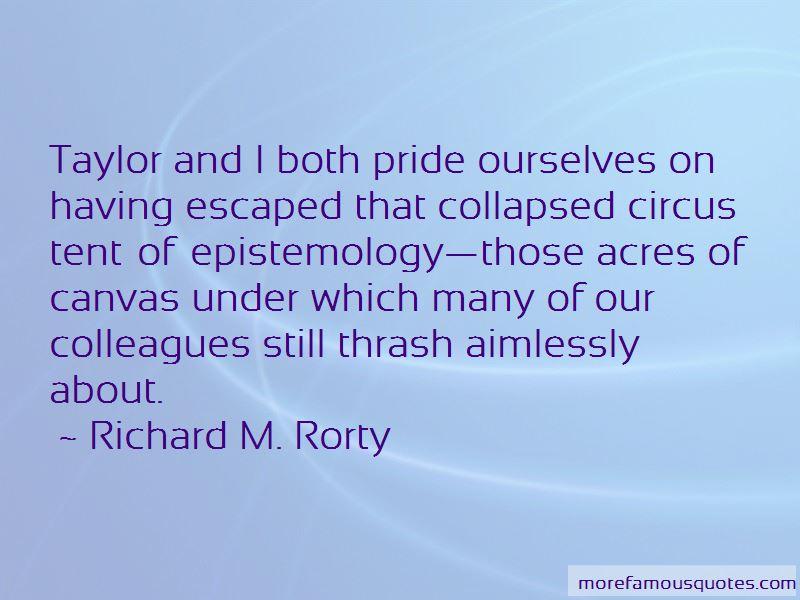 Richard M. Rorty Quotes