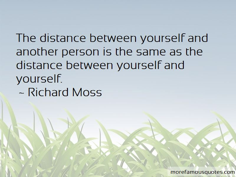 Richard Moss Quotes Pictures 2