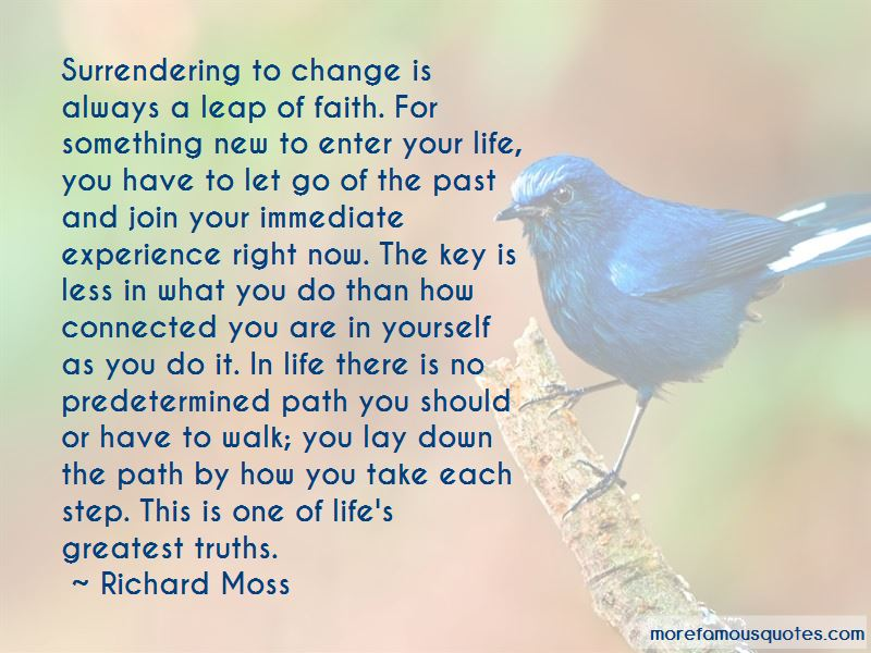 Richard Moss Quotes Pictures 3