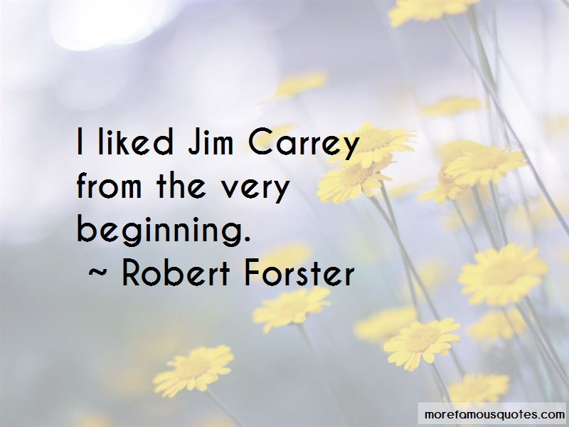 Robert Forster Quotes