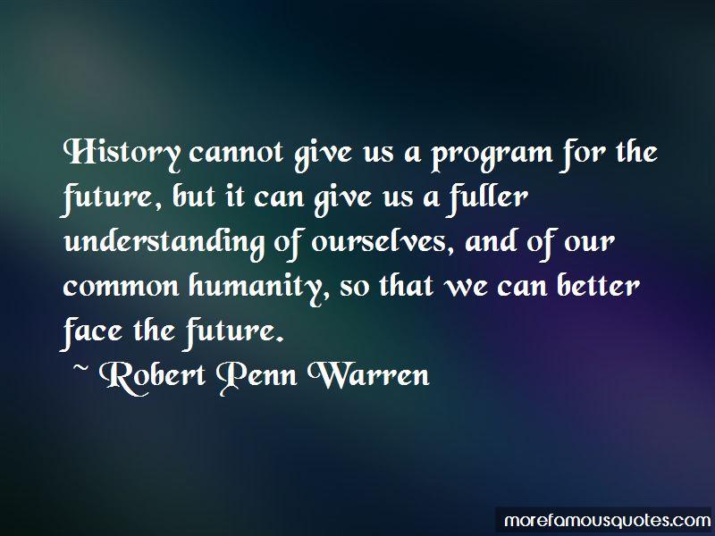 Robert Penn Warren Quotes Pictures 3