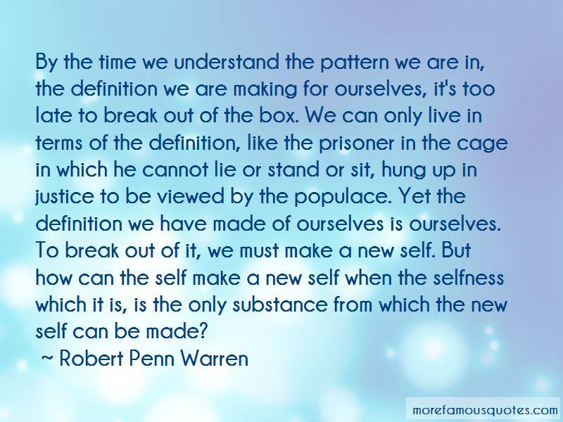 Robert Penn Warren Quotes Pictures 4