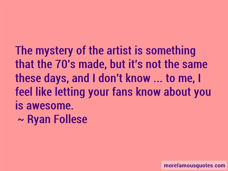 Ryan Follese Quotes Pictures 2