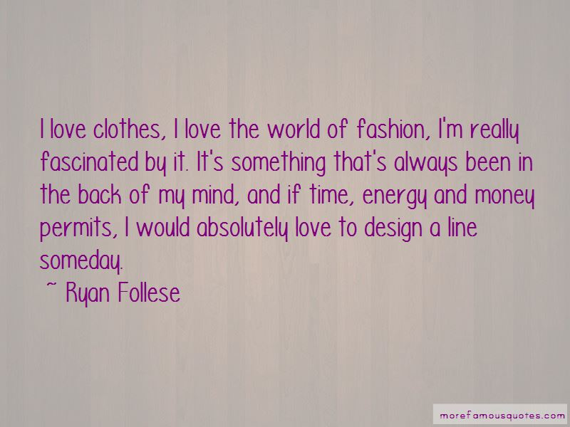 Ryan Follese Quotes Pictures 3