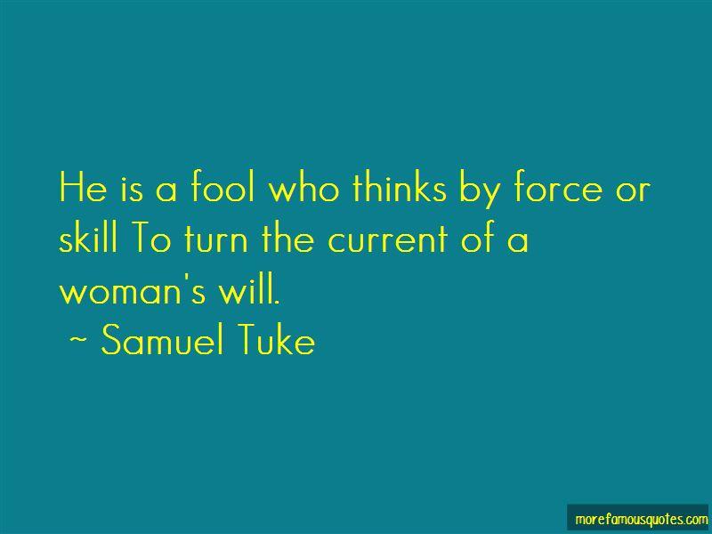 Samuel Tuke Quotes