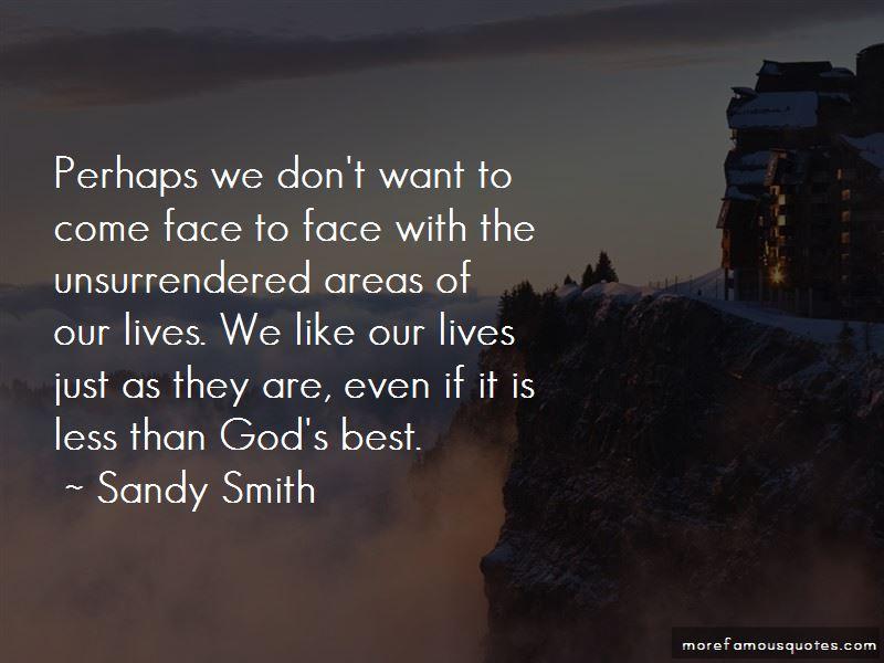 Sandy Smith Quotes
