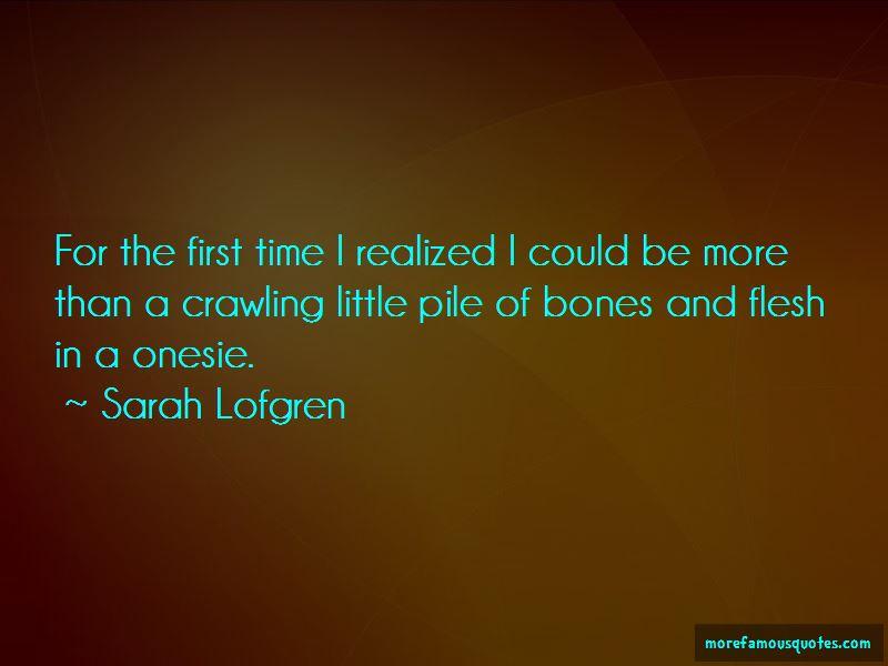 Sarah Lofgren Quotes