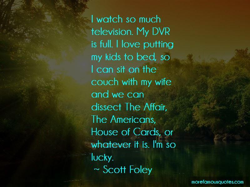 Scott Foley Quotes