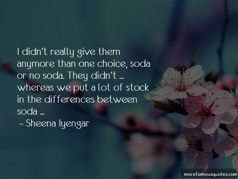 Sheena Iyengar Quotes Pictures 2