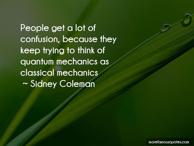 Sidney Coleman Quotes Pictures 2