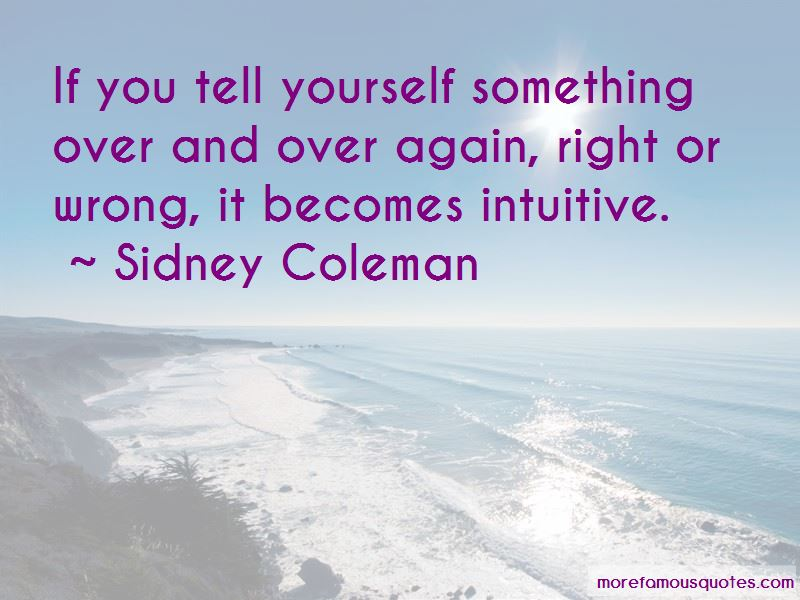 Sidney Coleman Quotes Pictures 3