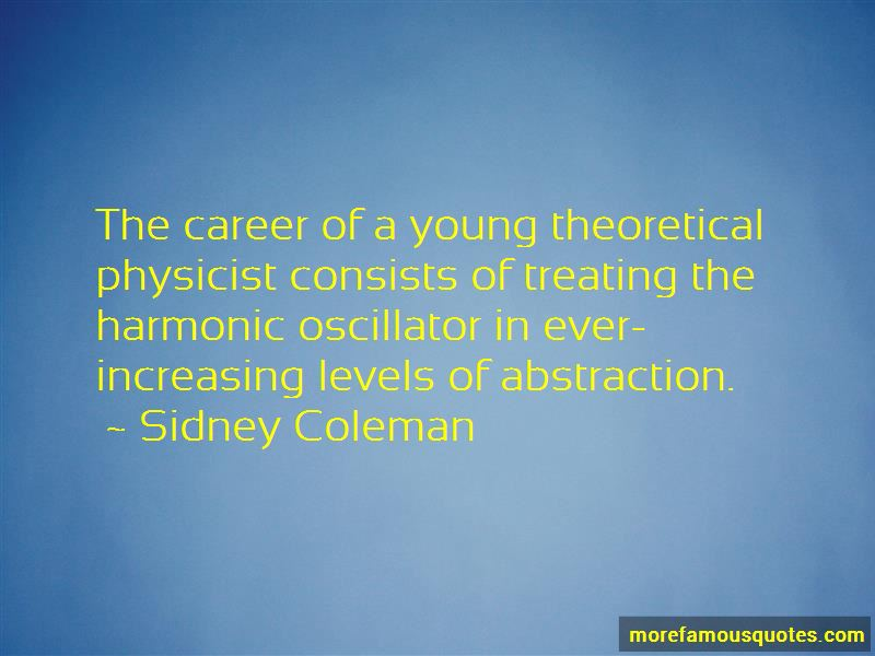 Sidney Coleman Quotes