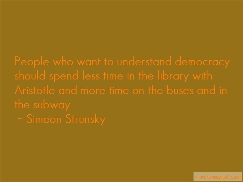 Simeon Strunsky Quotes
