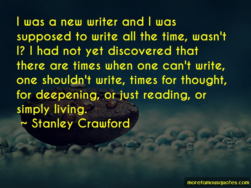 Stanley Crawford Quotes Pictures 3