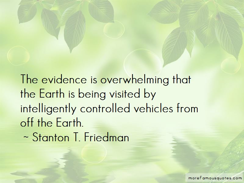 Stanton T. Friedman Quotes Pictures 3