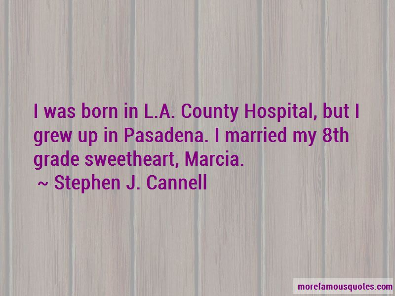 Stephen J. Cannell Quotes Pictures 2