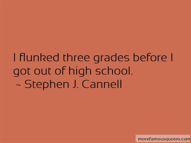 Stephen J. Cannell Quotes