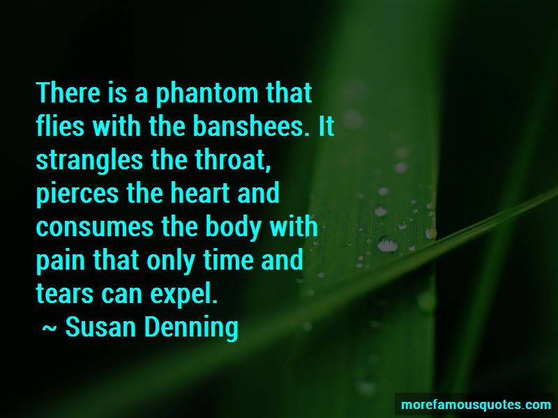 Susan Denning Quotes