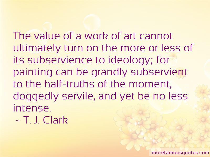 T. J. Clark Quotes Pictures 3
