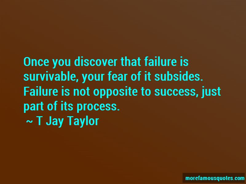 T Jay Taylor Quotes Pictures 2
