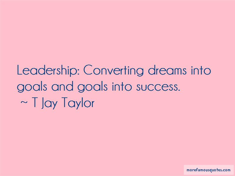 T Jay Taylor Quotes Pictures 4