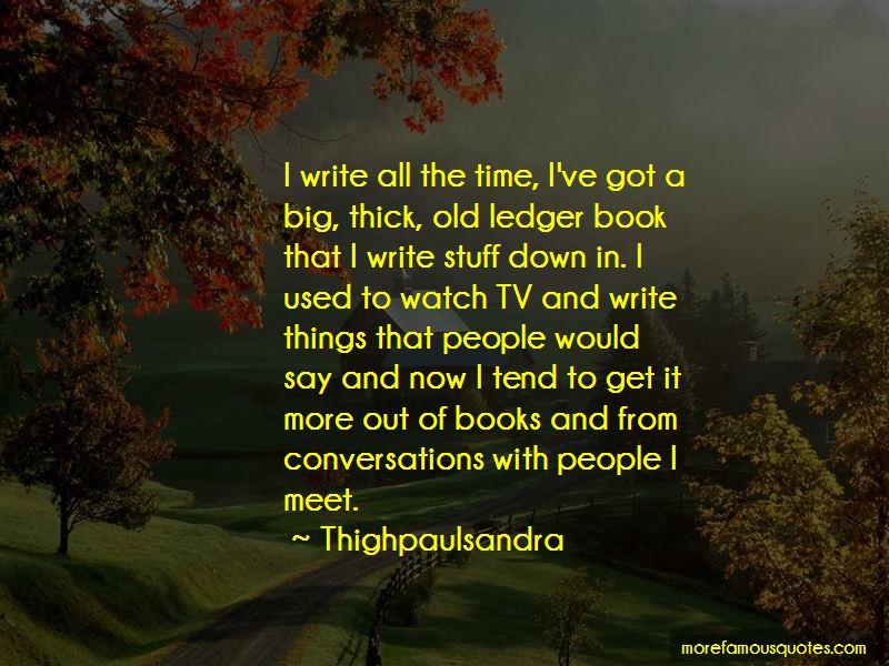 Thighpaulsandra Quotes