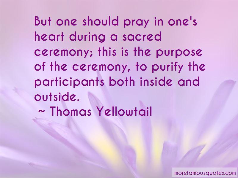 Thomas Yellowtail Quotes