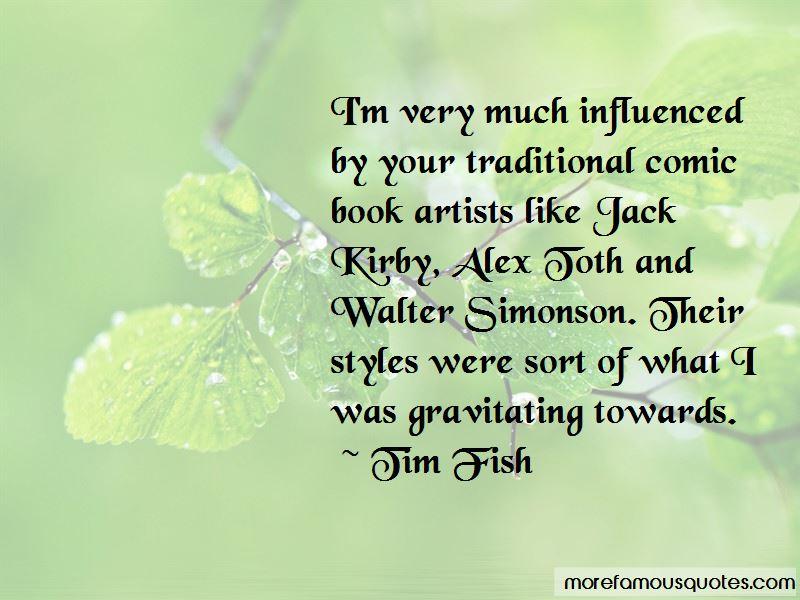Tim Fish Quotes Pictures 3