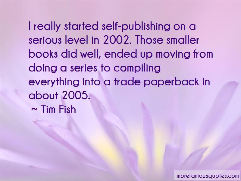 Tim Fish Quotes Pictures 4