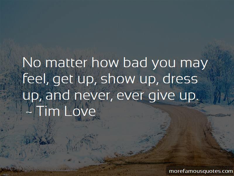 Tim Love Quotes