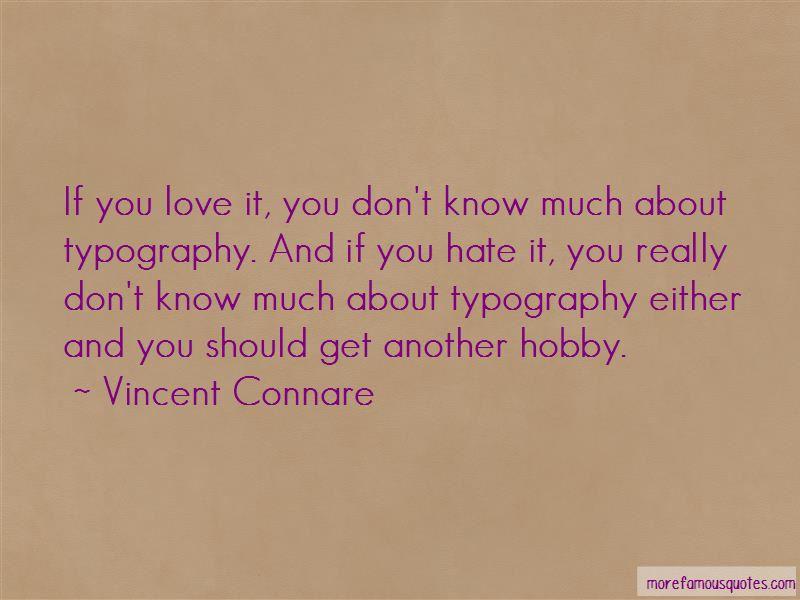 Vincent Connare Quotes
