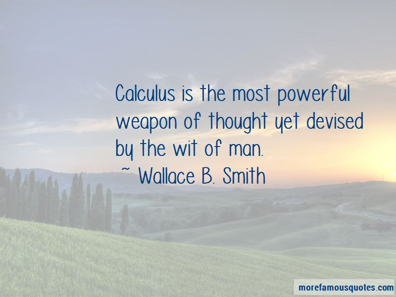 Wallace B. Smith Quotes