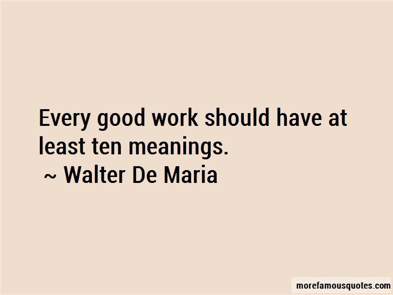 Walter De Maria Quotes