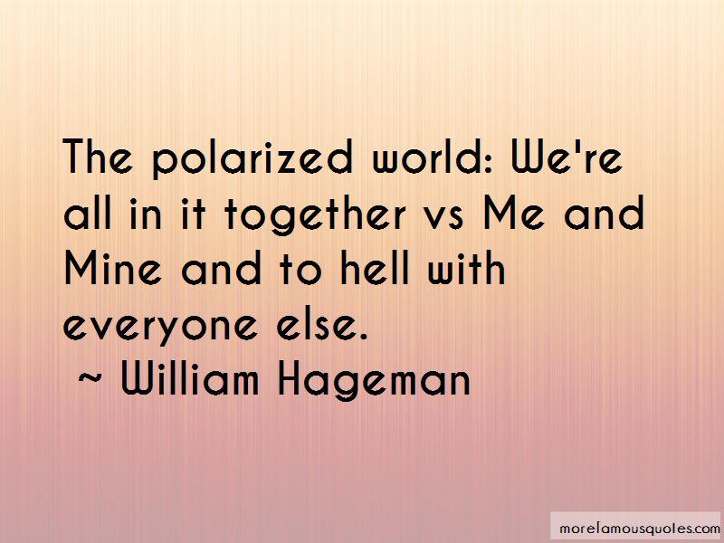 William Hageman Quotes Pictures 3