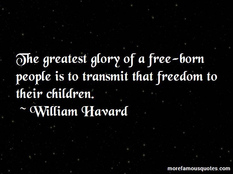 William Havard Quotes