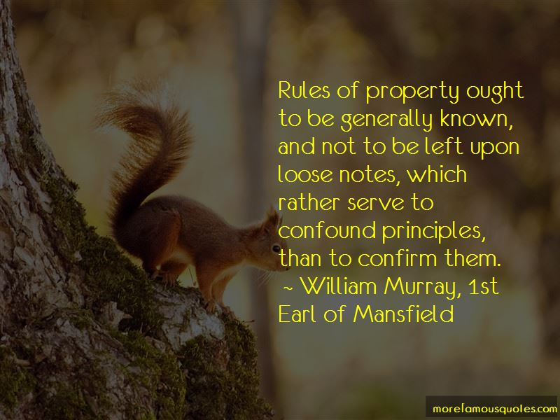 William Murray, 1st Earl Of Mansfield Quotes
