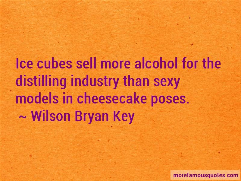 Wilson Bryan Key Quotes Pictures 2
