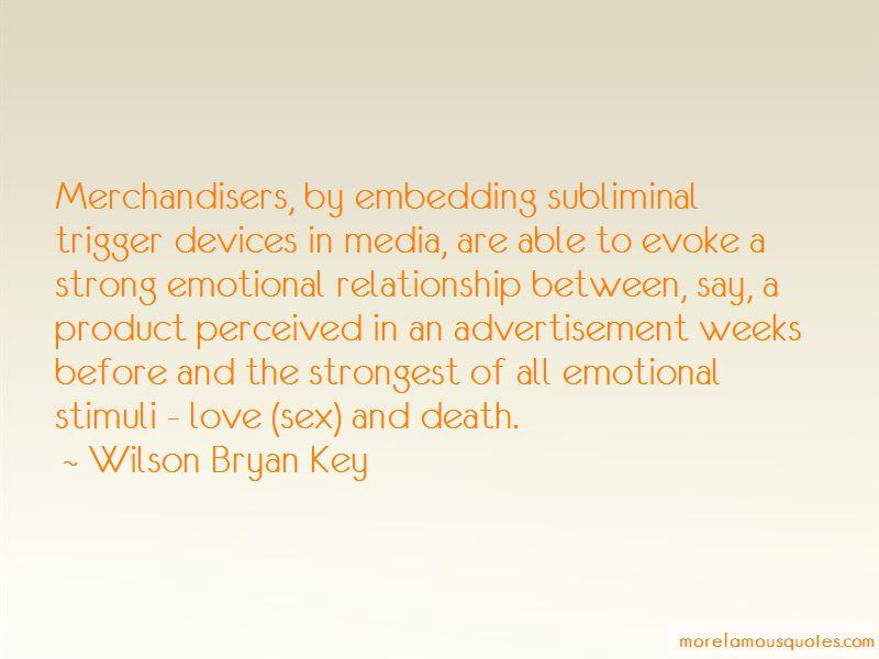 Wilson Bryan Key Quotes