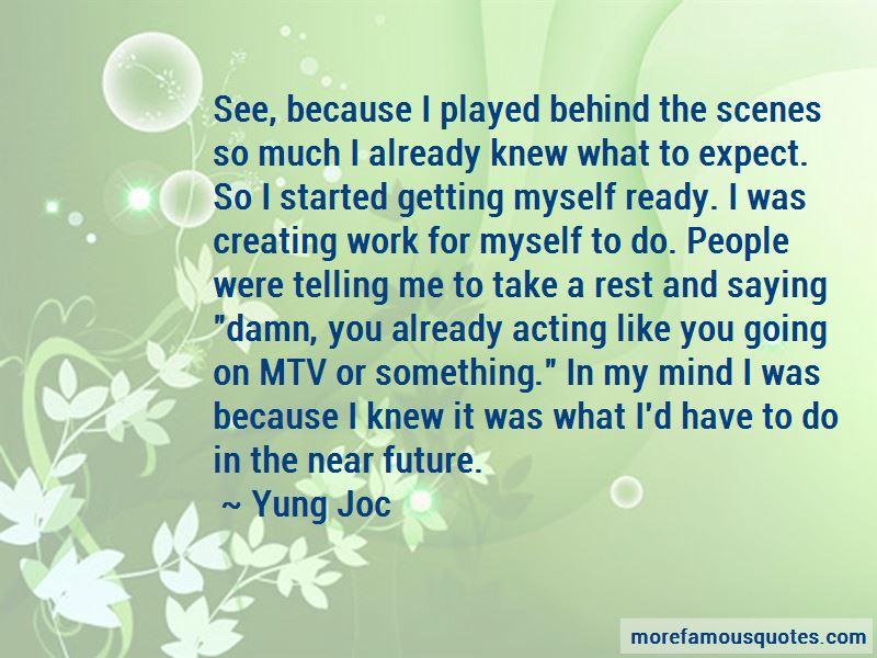 Yung Joc Quotes Pictures 3