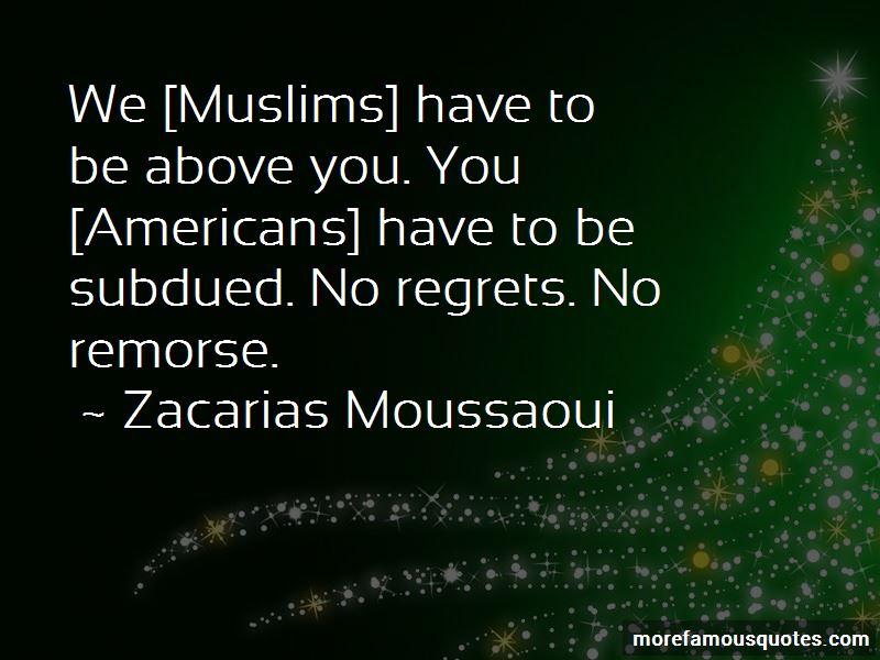 Zacarias Moussaoui Quotes Pictures 2