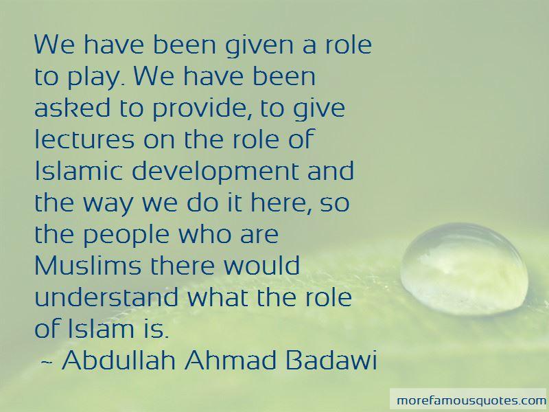 Abdullah Ahmad Badawi Quotes Pictures 2