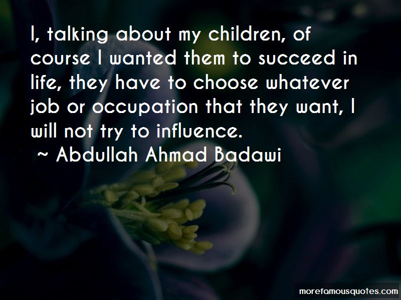 Abdullah Ahmad Badawi Quotes Pictures 3
