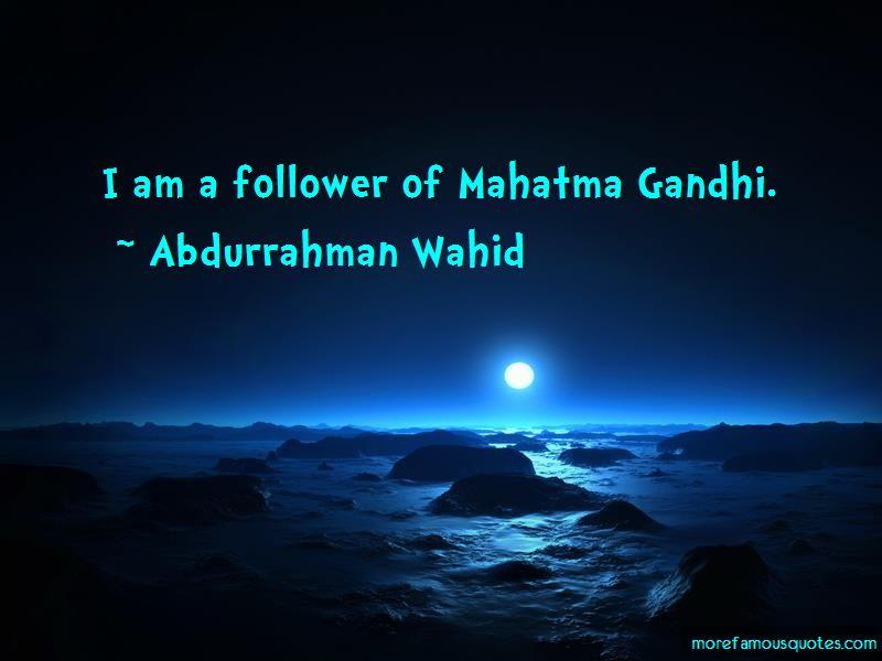 Abdurrahman Wahid Quotes Pictures 3