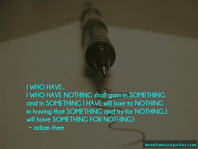 Adam Rhee Quotes