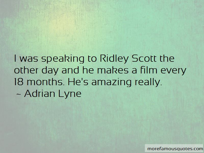 Adrian Lyne Quotes Pictures 2