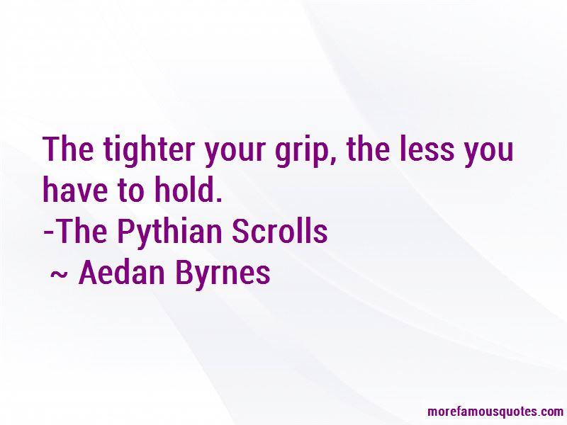 Aedan Byrnes Quotes