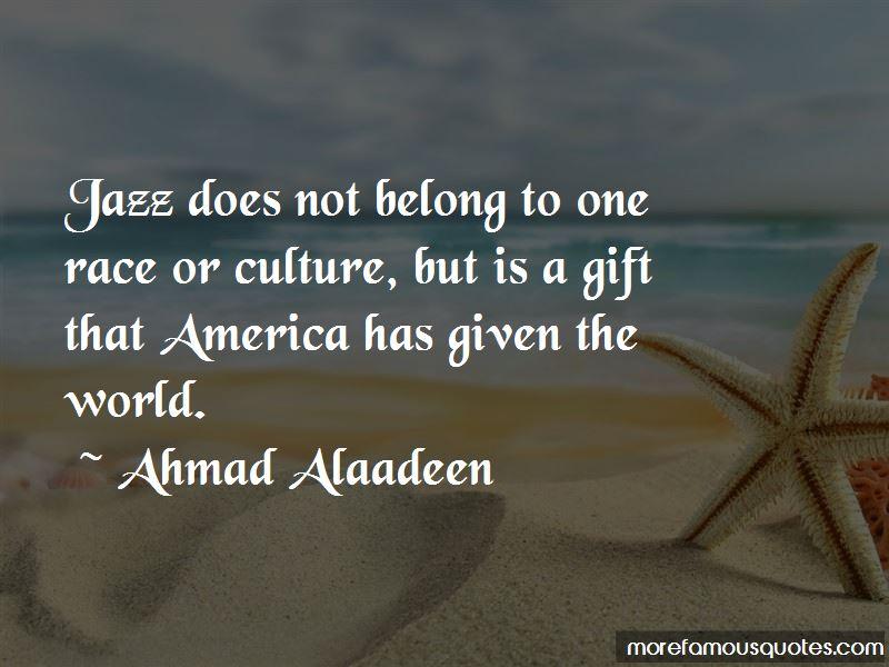 Ahmad Alaadeen Quotes